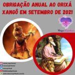 Obrigação anual ao Orixá Xangô em Setembro de 2021