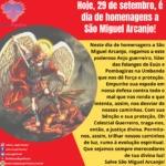 Hoje, 29 de setembro, é dia de homenagens a São Miguel Arcanjo!