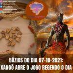 Búzios do dia 18-10-2021: Xangô abre o jogo regendo o dia