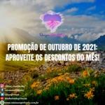Promoção de Outubro de 2021 – aproveite os descontos do mês!