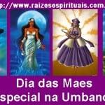 Dia das Mães e a nossa homenagem na umbanda